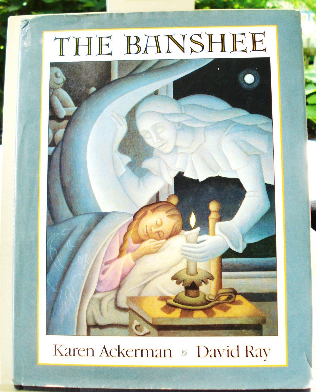 The Banshee Karen Ackerman David Ray childrens literature HC DJ 1st prt vg/f AL1470