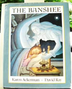 The Banshee Karen Ackerman David Ray childrens literature HC DJ 1st prt vg/f AL1470
