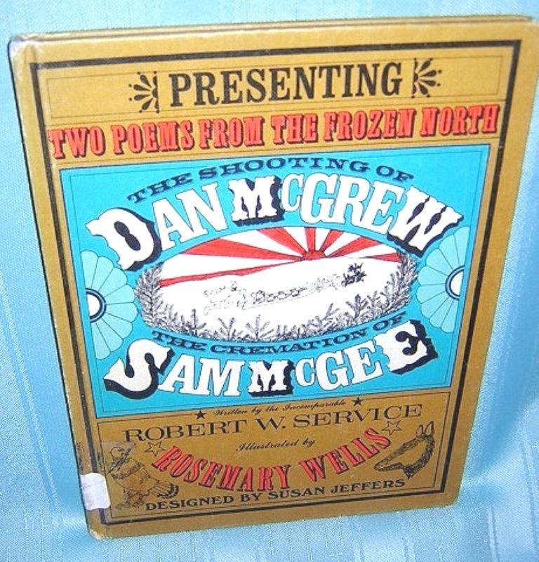 Shooting of Dan McGrew / Cremation of Sam McGee Robert Service AL1221