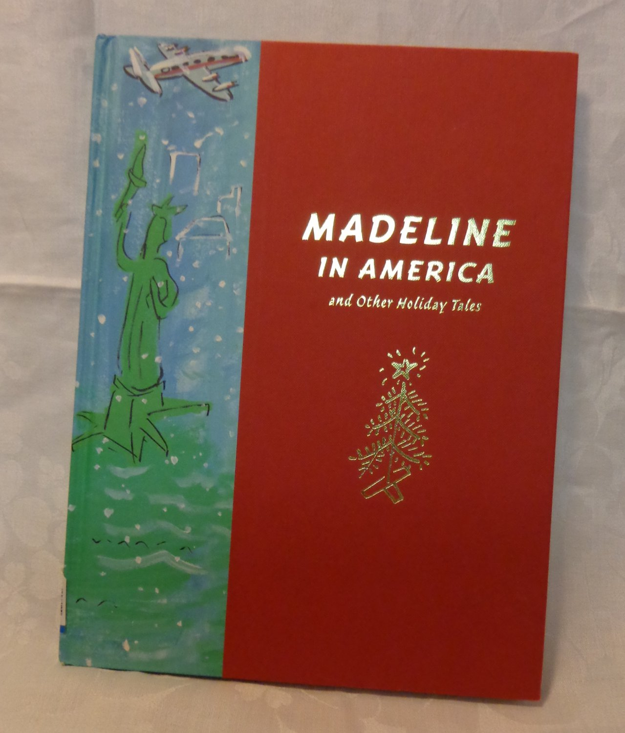 Madeline In America and Other Holiday Tales Bemelmans Marciano Scholastic Press hb fine AL1540