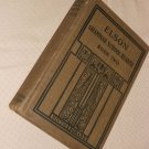 ELSON GRAMMAR SCHOOL READER BOOK TWO SIXTH GRADE 1910