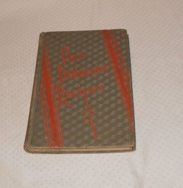"DELINEATOR ""NEW""  RECIPES BUTTERICK PUBLISHING CO. 1929 COOKBOOK"