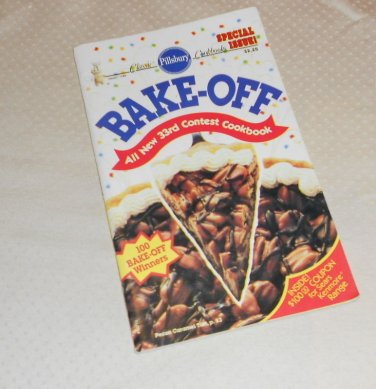 PILLSBURY BAKE-OFF COOKBOOK 100 PRIZE WINNING RECIPES 33rd 1988