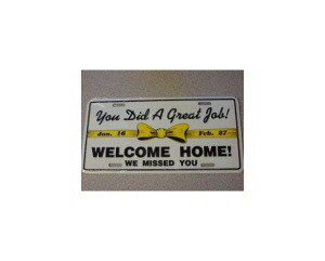 Welcome Home Our Troups Metal License Plate - NEW! $3 shipping