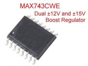 1 MAX743CWE Dual Boost ±15V / ±12V Regulator, SOIC-16W