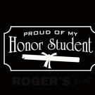 Proud of My Honor Student Decal Sticker