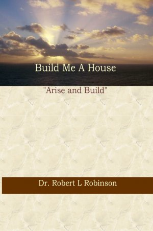 Build Me A House