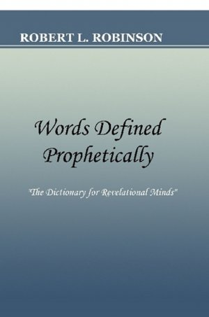 Words Defined Prophetically