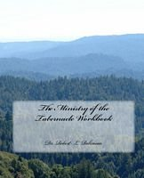The Ministry of the Tabernacle Workbook