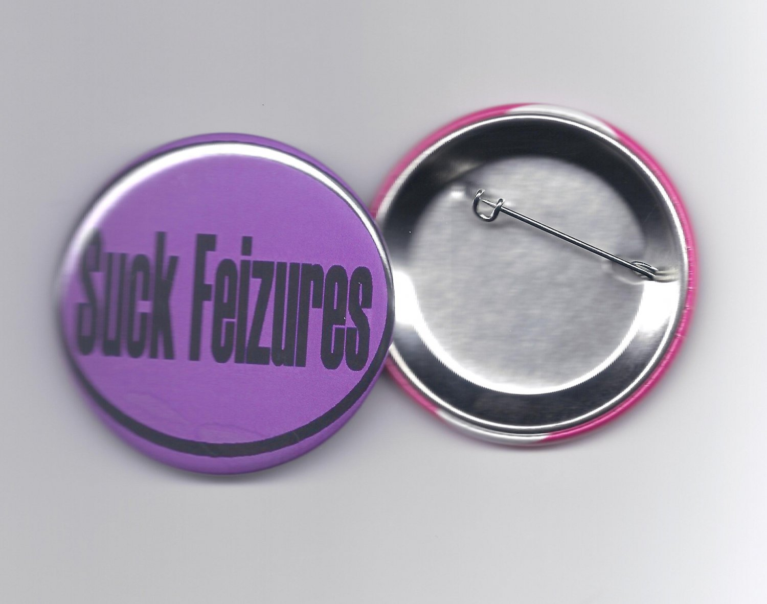 "Suck Feizures Pinback Button ""Seizures Awareness"""