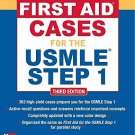 First Aid Cases for the USMLE Step 1, Third Edition (First Aid USMLE)
