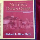 How to Write A Nothing Down Offer So That Everyone Wins by Richard J Allen