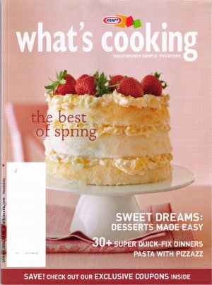 The Best of Spring What's Cooking Spring 2006 Kraft Magazine
