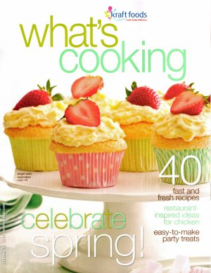 What's Cooking Spring 2010 Celebrate Kraft Magazine