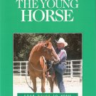 Understanding the Young Horse Les Sellnow