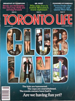 Toronto Life August 2007 Entertainment District Clubland