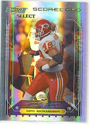 2006 Score Select Tony Richardson Scorecard 23/100 Chiefs Vikings