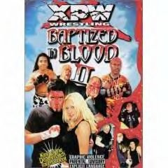 XPW: Baptized in Blood 2
