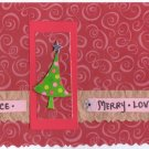 "Handcrafted Holiday Greeting Card - ""Peace, Merry, Love"""