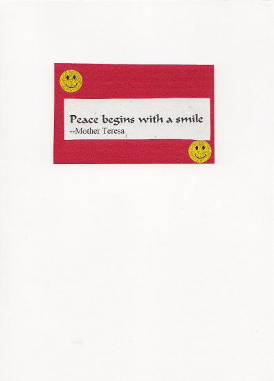 """Peace Begins With a Smile"" Handmade Greeting Card"