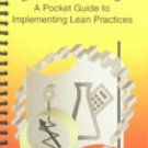 Lean Tools: A Pocket Guide to Implementing Lean Practices