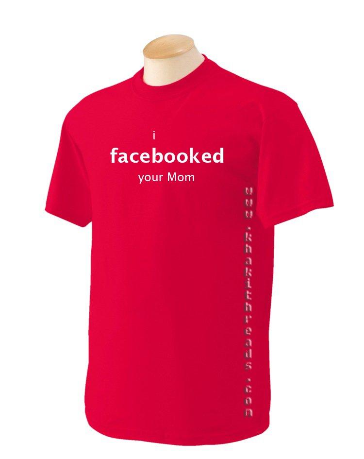 I FACEBOOKED YOUR MUM Geek T-Shirt