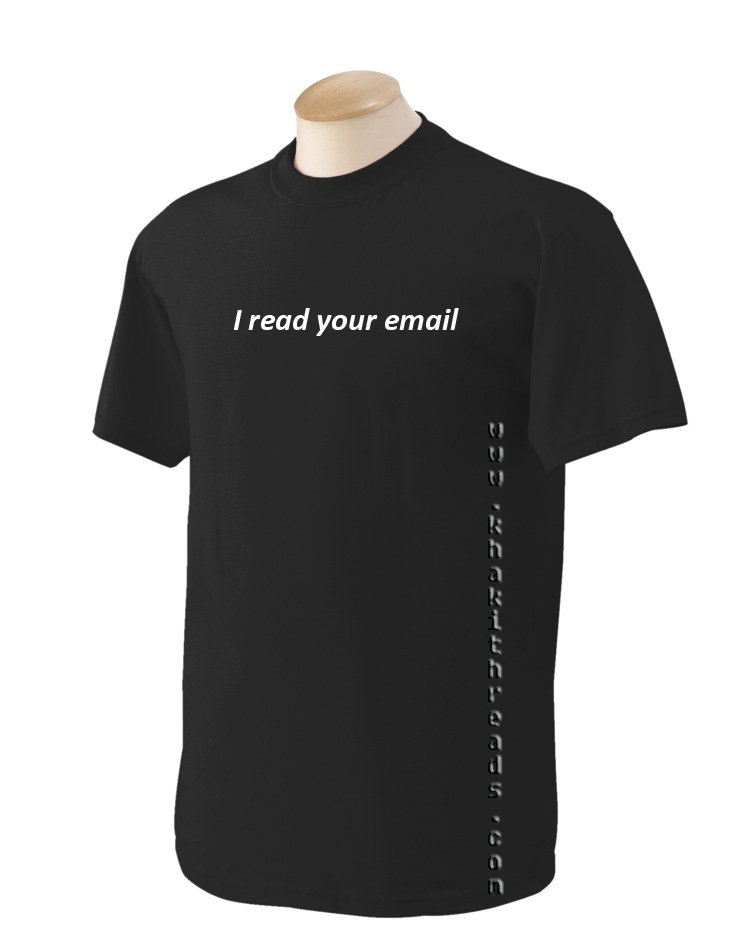 I READ YOUR E-MAIL Geek T-Shirt