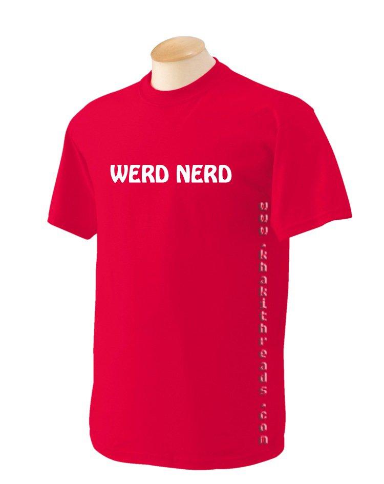 WERD NERD Geek T-Shirt