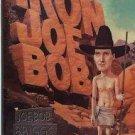 Iron Joe Bob by Joe Bob Briggs