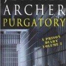 Purgatory: A Prison Diary Volume 2 by Jeffrey Archer