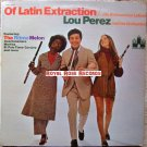 Lou Perez - Of Latin Extraction (Chateau)