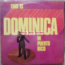 Dominica - In Puerto Rico (Mary Lou)