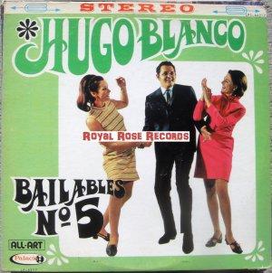 Hugo Blanco - Bailables No. 5 (All Art)