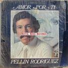 Pellin Rodriguez - Amor Por Ti (Borinquen)