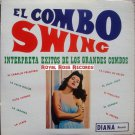El Combo Swing - Interpreta Exitos De Los Grandes Combos (Diana Records)