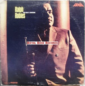 Ralph Robles - The Main Man (Fania)