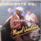 Miguel Quintana - Este Es... (Laslos)