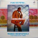 Mario Hernandez Y Sus Diablos Del Caribe - Por Siempre (Laslos)