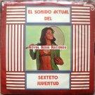 Sexteto Juventud - El Sonido Actual (Fonodisco)