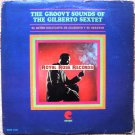 Gilberto Y Su Sexteto - The Groovy Sounds of / El Ritmo Excitante De (Cotique)