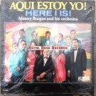 Manny Burgos And His Orchestra - Aqui Estoy Yo! (Alegre)