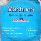 VA-Machuca Exitos De 1/2 Año '80 (Machuca)
