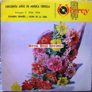 Filomeno Ormeño Y Lucho De La Cuba - Cincuenta Años De Musica Criolla Vol. 2 (Virrey)