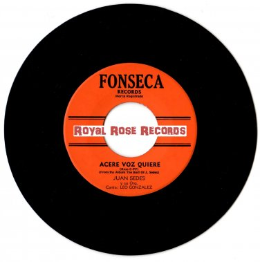 "Juan ""Johnny"" Sedes - Acere Voz Quiere b/w Guajira Dancers (Fonseca) 7"" Single"