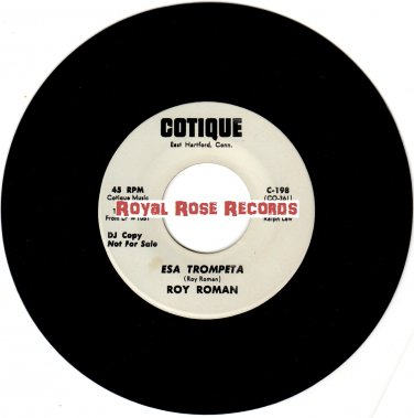 "Roy Roman - Esa Trompeta b/w Celosa (Cotique) 7"" Single"