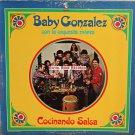 Baby Gonzalez Con La Orquesta Riviera - Cocinando Salsa (Cotique)