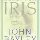 Elegy for Iris - John Bayley HCDJ New!