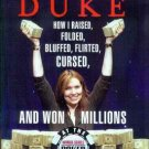 How I Raised...and Won Millions at the World Series of Poker Annie Duke HCDJ New!