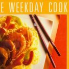 Bon Appetit Time-Saving Recipes from The Weekday Cook Cookbook