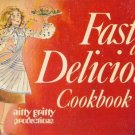 Nitty Gritty Fast & Delicious Cookbook 1981